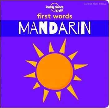 First Words - Mandarin  - 1ed - Anglais