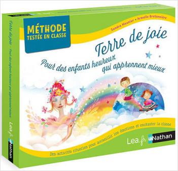 Terre de joie - Pour des enfants heureux qui apprennent mieux - Cycle 1 - PS MS GS