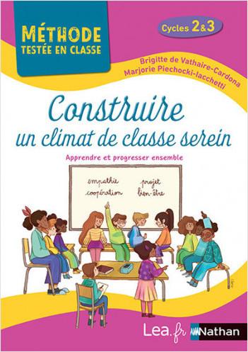 Construire un climat de classe serein - Cycles 2 et 3