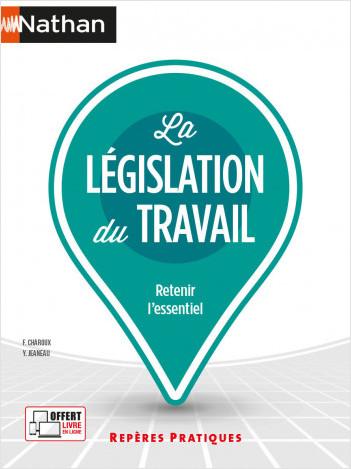 La législation du travail - (Repères pratiques N° 6) - 2021