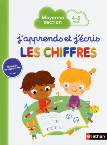 J'apprends et j'écris les Chiffres - Maternelle Moyenne Section - 4-5 ans