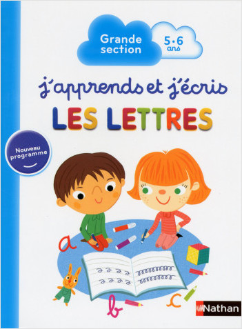 J'apprends et j'écris les Lettres - Maternelle Grande Section - 5/6 ans
