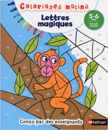 Coloriages magiques Maternelle - Pour s'entraîner à reconnaitre les lettres en coloriant - Grande Section de maternelle 5/6 ans