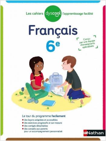 Dyscool - Cahier de français - adapté aux enfant DYS ou en difficulté  - 6ème