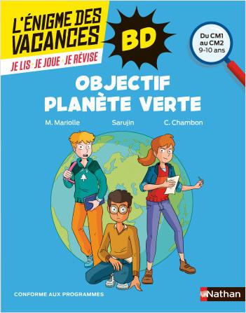 Enigme des vacances BD - Objectif planète verte - CM1/CM2