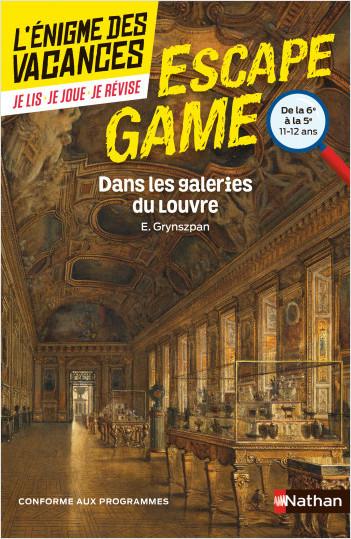 Enigme des vacances - Escape game - Dans les galeries du Louvre - 6e/5e