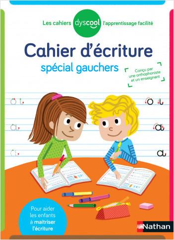 Dyscool - Cahier d'écriture - adapté aux enfants DYS ou en difficulté  - Dès 6 ans