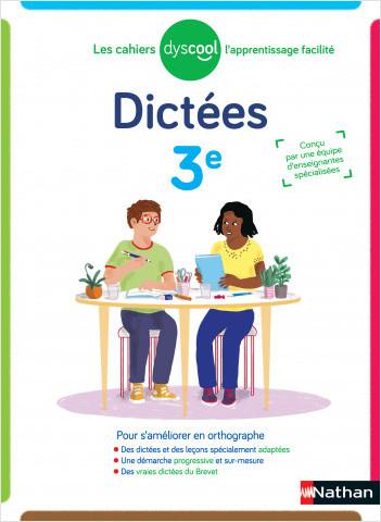 Dyscool - Dictées 3ème - adapté aux enfants DYS ou en difficulté