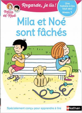 Regarde, je lis ! - Une histoire à lire tout seul - Mila et Noé sont fâchés - Niveau 1