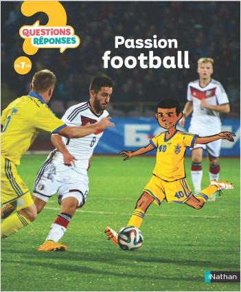Passion Football ! - Questions/Réponses - doc dès 7 ans