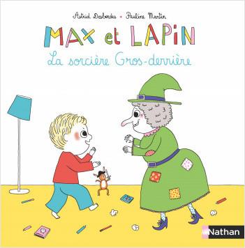 Max et Lapin : La sorcière gros derrière