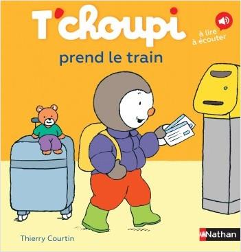 T'choupi prend le train - Dès 2 ans