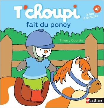 T'choupi fait du poney - Dès 2 ans