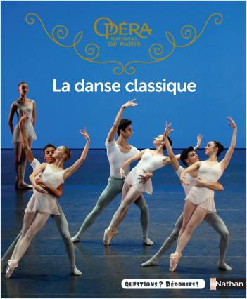 La danse classique - Questions/Réponses - doc dès 7 ans