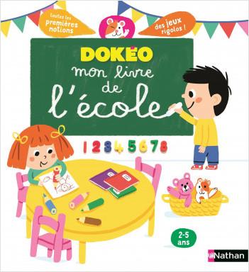 Mon livre de l'école - Dokéo - 2 à 5 ans
