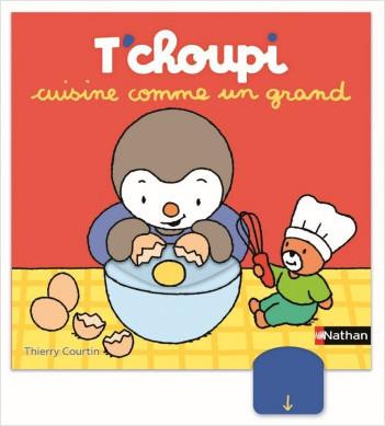 T'choupi cuisine comme un grand - histoire animée - dès 2 ans