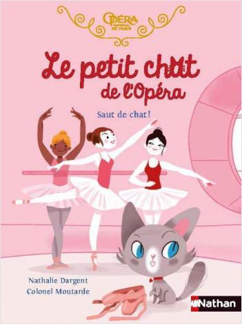 Le petit chat de l'Opéra - Saut de chat ! - Roman - Dès 6 ans