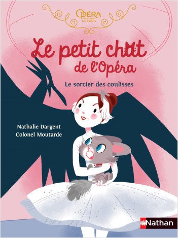 Le petit chat de l'Opéra - Le sorcier des coulisses - roman dès 6 ans