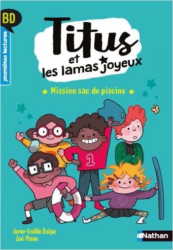 Titus et les lamas joyeux - Mission sac de piscine - BD - Premières lectures- Niveau 3 - Dès 6 ans