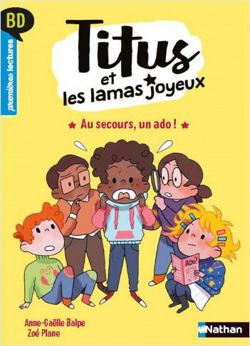 Titus et les lamas joyeux - Au secours, un ado ! - BD - Premières lectures - Niveau 3 - Dès 6 ans