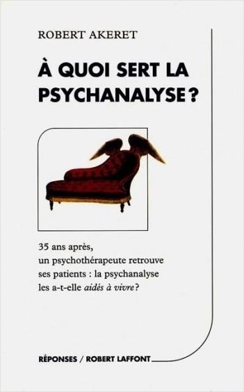 À quoi sert la psychanalyse ?