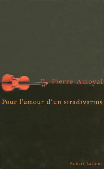 Pour l'amour d'un Stradivarius