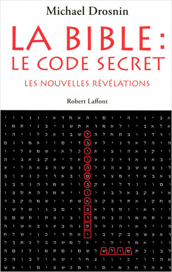 La Bible : le code secret - Tome 3