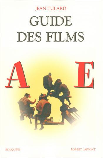 Guide des films - Tome 1