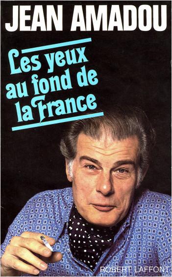 Les Yeux au fond de la France