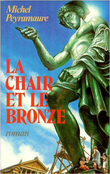 La Chair et le bronze
