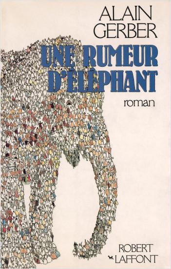 Une rumeur d'éléphant