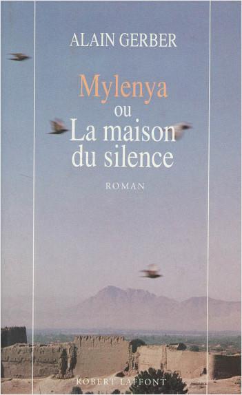 Mylenya ou la maison du silence - T.1