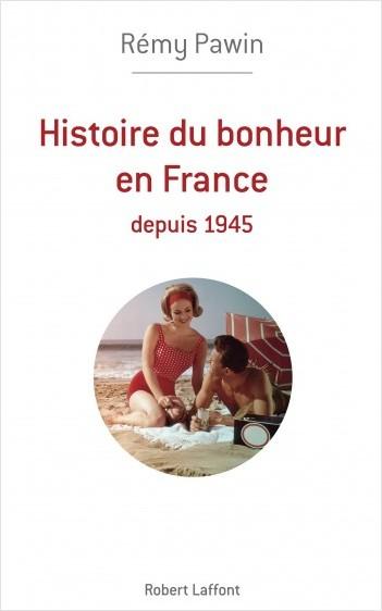 Histoire du bonheur en France