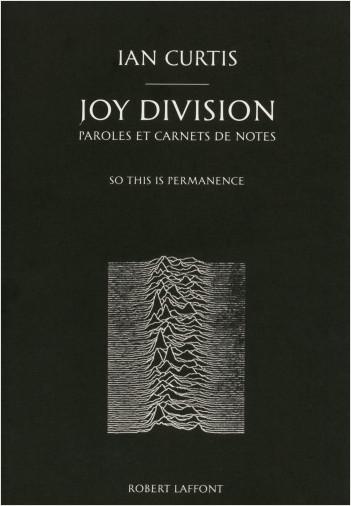 Joy Division, paroles et carnets de notes