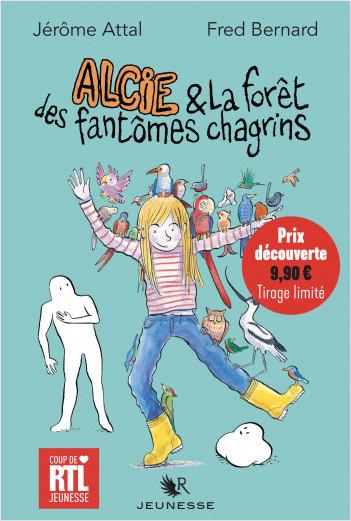 Alcie et la forêt des fantômes chagrins - Prix découverte - Tirage limité