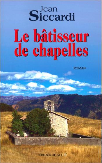 Le bâtisseur de chapelles