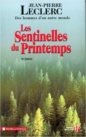 Les Sentinelles du printemps