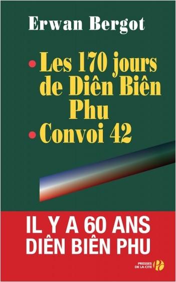 Les 170 jours de Dien Bien Phu - Convoi 42