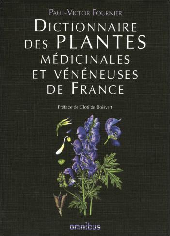Dictionnairedes plantes médicinales et vénéneuses de France