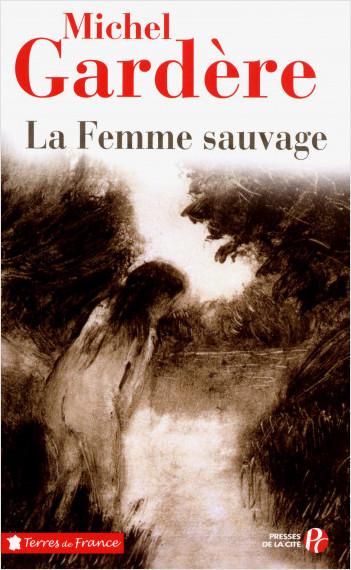 La Femme sauvage