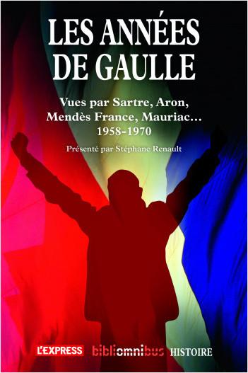 Les années De Gaulle 1958-1970