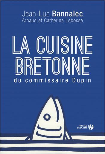 La Cuisine bretonne du commissaire Dupin