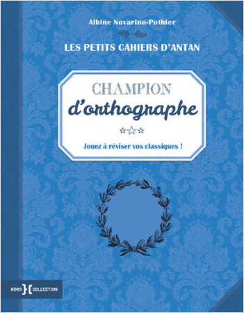 "Petit cahier ""Champion d'orthographe"""