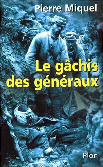 Le gâchis des généraux