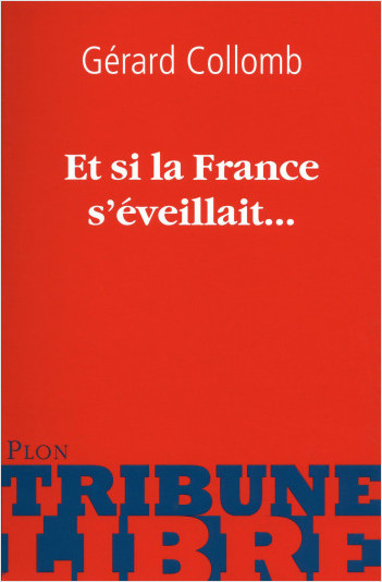 Et si la France s'éveillait...