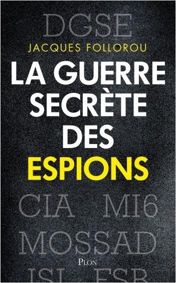 La guerre secrète des espions
