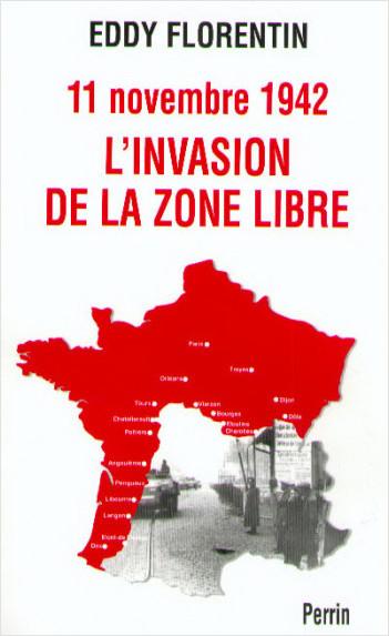 11 novembre 1942, l'Invasion de la Zone Libre