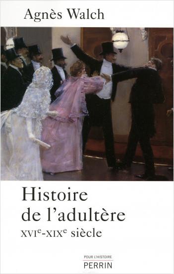 Histoire de l'adultère