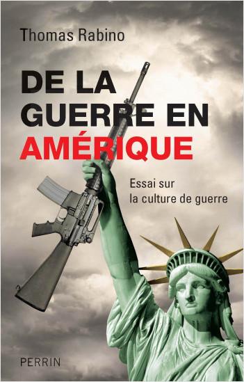 De la guerre en Amérique