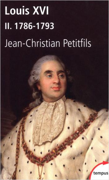 Louis XVI, tome 2 : 1786-1793
